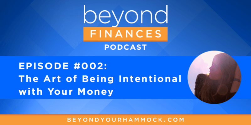 learn to be intentional with money to be financially successful
