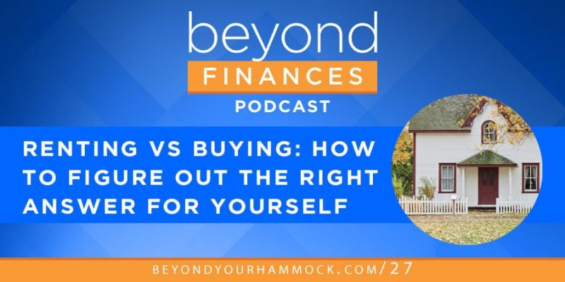 renting vs buying a house what is best