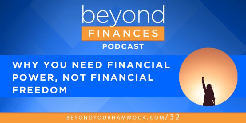 financial freedom vs financial power
