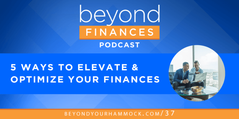 optimize your finances in these 5 areas