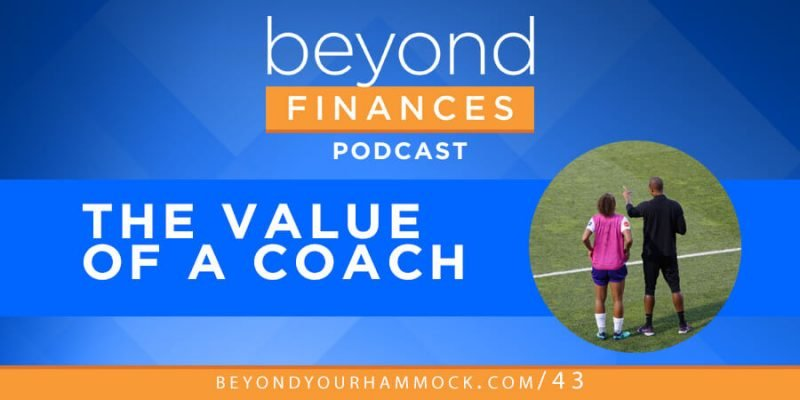 understanding the value of a coach in financial planning